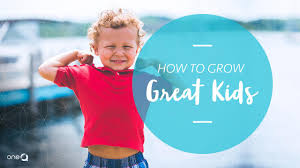 How To Grow Great Kids - Simply One Question - One Q