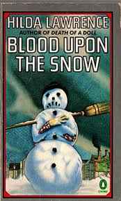 hilda lawrence - blood upon the snow - AbeBooks