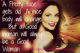 Quotes On Beautiful Face Of A Girl Best Of A Good Woman Wisdom Quotes Stories