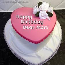 Birthday Cake For Dear Mom