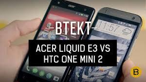 Acer Liquid E3 vs HTC One mini 2 - YouTube