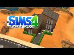 sims 4 tips basement entrance you