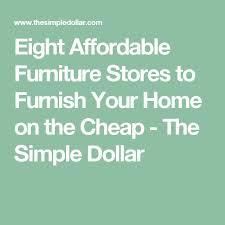 les 25 meilleures id es de la cat gorie cheap furniture stores sur
