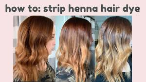 how to strip henna hair dye dying your