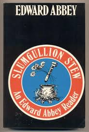 shop edward abbey books and collectibles ken sanders slumgullion stew an edward abbey reader