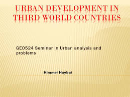 urban development in third world countries