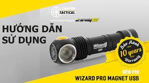Hướng dẫn sử dụng Đèn pin ARMYTEK WIZARD PRO - Chuyentactical.com - YouTube