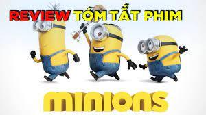 Tóm Tắt Phim Minions 2015 | kophải REVIEW PHIM HOẠT HÌNH - YouTube