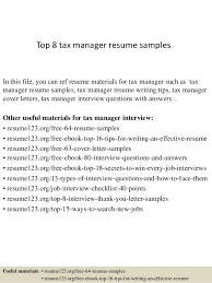 Top 8 tax manager resume samples In this file, you can ref resume materials  for ...