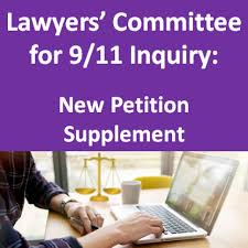 Petition Office Lawyers Committee For 9 11 Inquiry Filed New Petition