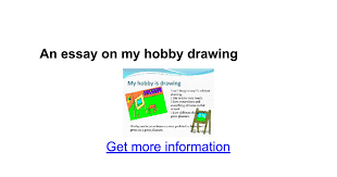 an essay on my hobby drawing google docs