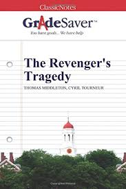 the revenger s tragedy essay questions gradesaver the revenger s tragedy