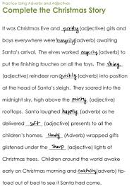 complete the christmas story adverbs winter breaks and activities here is a fun holiday exercise to reinforce your grade schooler s understanding of adjectives from
