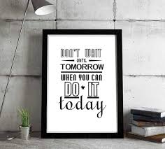 don t wait inspirational quote typographic picture motivational office poster printable canvas wall on motivational wall art for home with don t wait inspirational quote typographic picture motivational