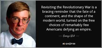 Revolutionary War Quotes Gorgeous Revolutionary War Quotes Gorgeous Top 48 American Revolution Quotes