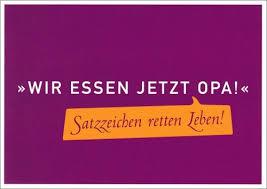 Postkarte Wir Essen Jetzt Opa Satzzeichen Retten Leben