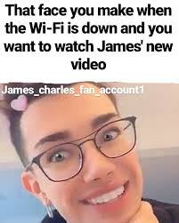 James charles is a 21 year old beauty influencer & makeup artist with a global reach of over 105 million followers. 15 Funny James Charles Memes For Your Meme Folder Sayingimages Com