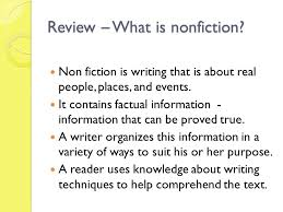 nonfiction what it is how to it definitions to know  non fiction is writing that is about real people