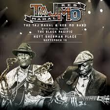 TajMo: The <b>Taj Mahal</b> & <b>Keb</b>' Mo' Band - Event - Hoyt Sherman Place