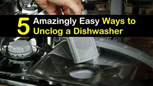 to unclog a dishwasher