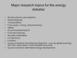 nuclear energy debates collaboration of science and language ppt  major research topics for the energy debates