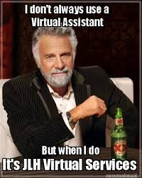 Meme Maker - I don't always use a Virtual Assistant But when I do ... via Relatably.com
