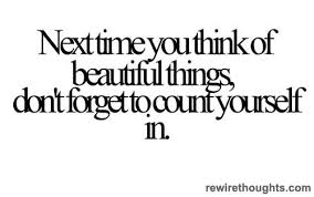 U Beautiful Quotes Best of You Are Beautiful Quotes Inspirational Random Useful Quotes