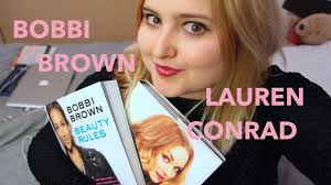 beauty rules by bobbi brown lauren conrad book review