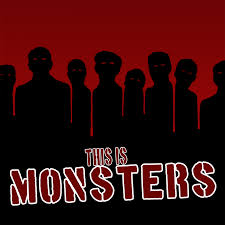 this is MONSTERS