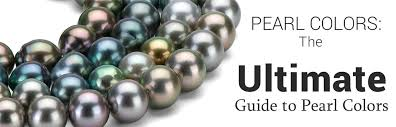 Pearl Colors – The Ultimate Guide to Choosing the Perfect Pearls ...