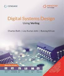 Digital Systems Design Using Verilog Solution Digital Systems Design Using Verilog With Mindtap Buy