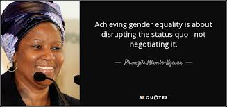 Gender Equality Quotes Phumzile MlamboNgcuka quote Achieving gender equality is about 68