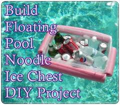 build floating pool noodle ice chest diy project hydrated in a swimming pool or lake