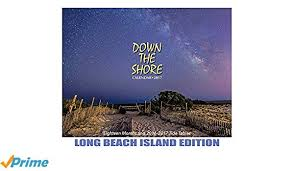 Down The Shore Long Beach Island Calendar 2017 Down The