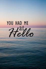 You Had Me At Hello Quote