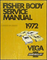 chevrolet vega service manuals shop owner maintenance and 1972 chevy vega body repair manual original