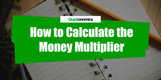 Money Multiplier Chart How To Calculate The Money Multiplier Quickonomics
