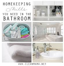 homekeeping skills you need in the bathroom clean mama homekeeping skills you need in the bathroom via clean mama
