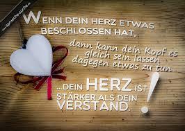 Liebe Sprüche Wenn Dein Herz Etwas Beschlossen Hat Dann Kann Dein