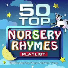 50 top nursery rhymes playlist the