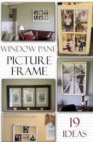 diy window pane picture frame 19 ideas