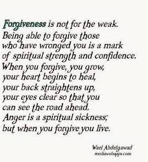 forgiveness is not for the weak