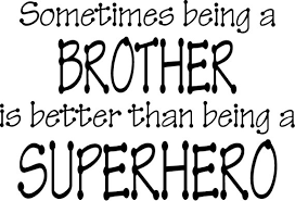 Brother Quotes & Sayings Images : Page 40