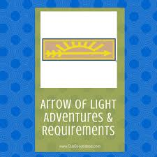 Cub Scout Arrow Of Light Adventures Requirements Cub
