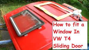 how to fit diy campervan window install in sliding door vw t4 camper conversion