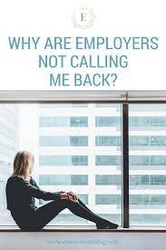 calling back after interview aug 9 why are employers not calling me back part 1