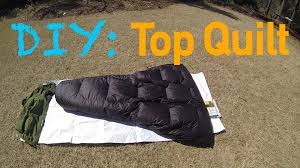 DIY Gear: Down Top Quilt (For Ground Use) - YouTube &  Adamdwight.com