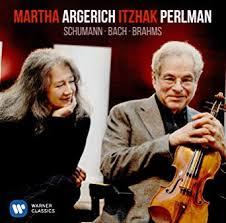 Bach & Schumann: <b>ARGERICH</b>, <b>MARTHA</b> / <b>PERLMAN</b>, <b>ITZHAK</b> ...