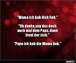 Mama Ich Hab Dich Lieb Oh Dankesag Das Lustige Bilder