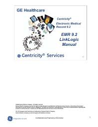 Centricity Emr Linklogic Ge Healthcare Centricity Customer